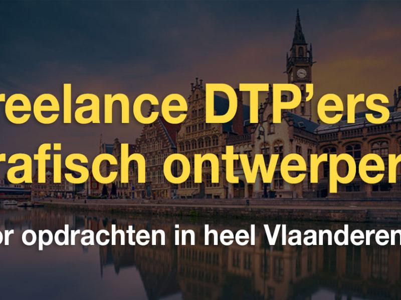 We zoeken DTP'ers en Grafisch Vormgevers (voor diverse opdrachten in Vlaanderen)