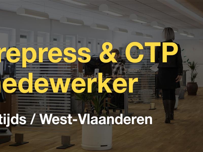 Vacature prepress & CTP medewerker (West-Vlaanderen)