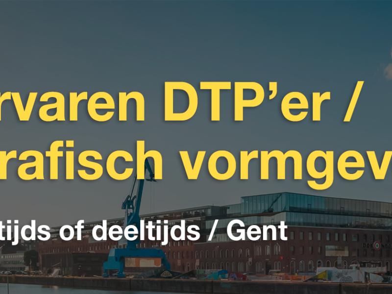 Ervaren DTP'er / Grafisch vormgever